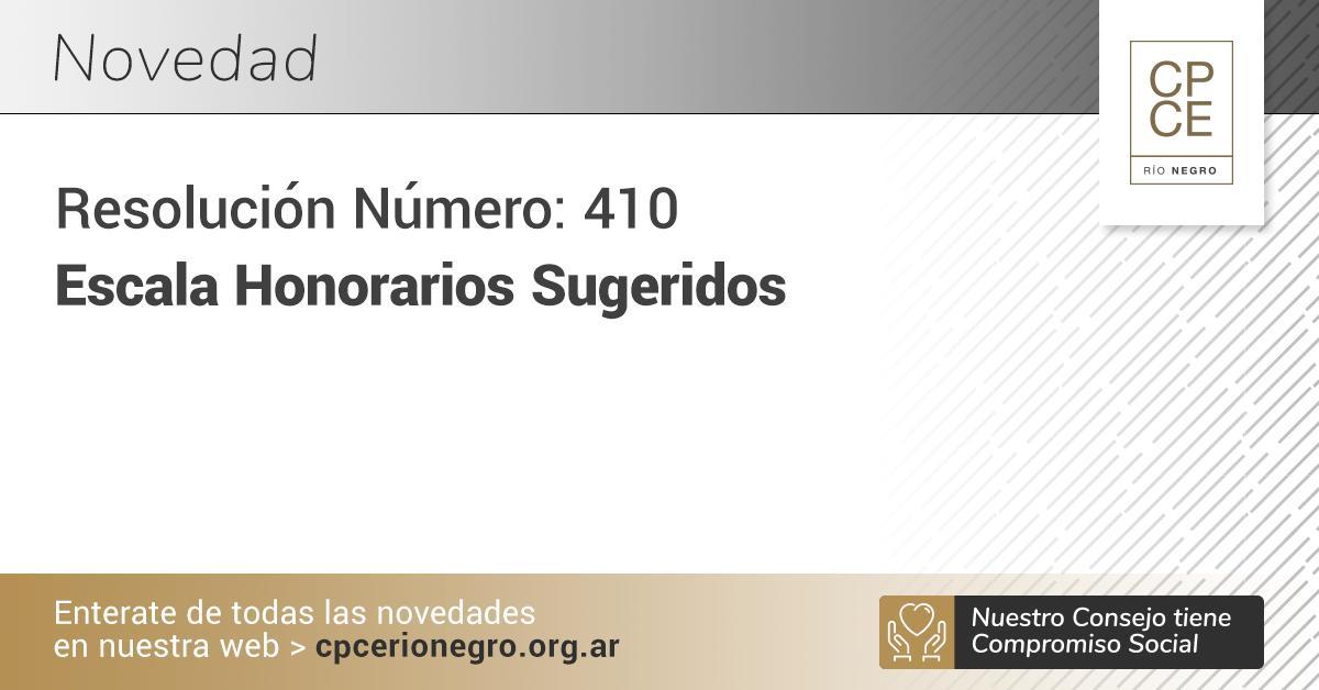 CPCE Río Negro: Resolución Número 410 • Vigente • Escala Honorarios Sugeridos▶️ https://t.co/P2Ze8BoqZm https://t.co/rONusWmMwF