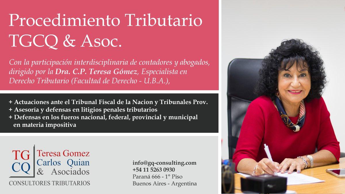 TG CQ Consulting @TgcqAsoc: Nuestro Departamento de Procedimiento Tributario a cargo de la Dra. Teresa Gomez (@te_gomez)  ???? https://t.co/pxoL2IqkIo https://t.co/Ml5V4C3yFf