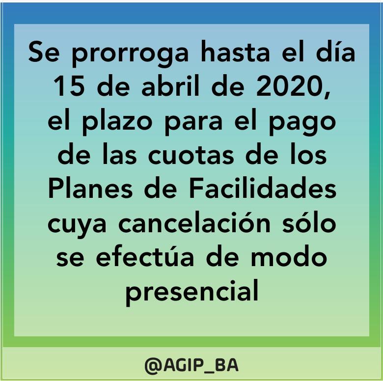 AGIP @AGIP_BA: Se prorroga hasta el día 15 de abril de 2020, el plazo para el pago de las cuotas de los planes de facilidades de pago cuya cancelación sólo se efectúa de modo presencial, más información de este link: https://t.co/7LLbPctEfk https://t.co/CfvbzrXBKf