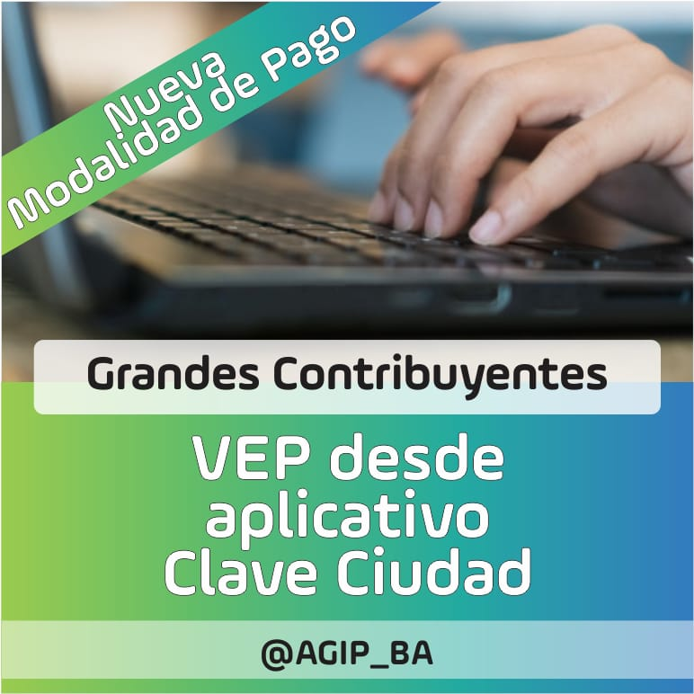 AGIP @AGIP_BA: Grandes Contribuyentes: Ahora podes pagar tus posiciones por VEP con Clave Ciudad: https://t.co/6Srr1anBkB https://t.co/VokZA3ldmp