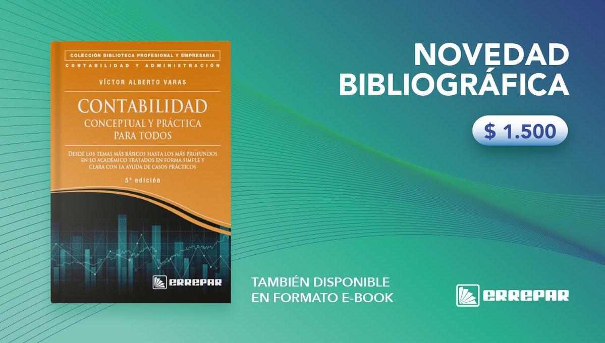 """Editorial Errepar @errepar: NOVEDAD BIBLIOGRÁFICA – """"Contabilidad conceptual y práctica para todos"""".  Adquirilo en nuestra tienda online: https://t.co/Xjj8Hyhve0 https://t.co/CEAq1QvFeN"""