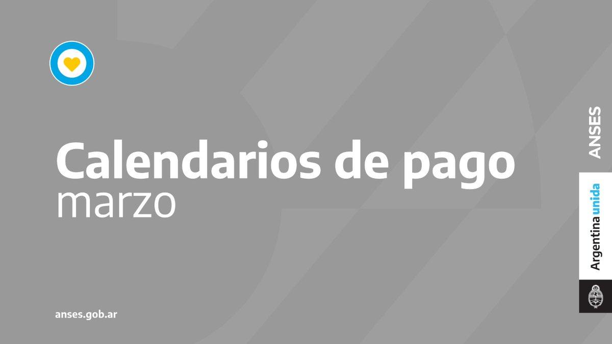 ANSES @ansesgob: ????️ CALENDARIOS DE PAGO #MARZO  Te compartimos los calendarios de este mes  ???????? Guarda esta publicación y compartila ????  #ANSES #CalendarioDePago #Jubilaciones #Pensiones #AUH #AsignacionesFamiliares https://t.co/Ndd24lVVY7