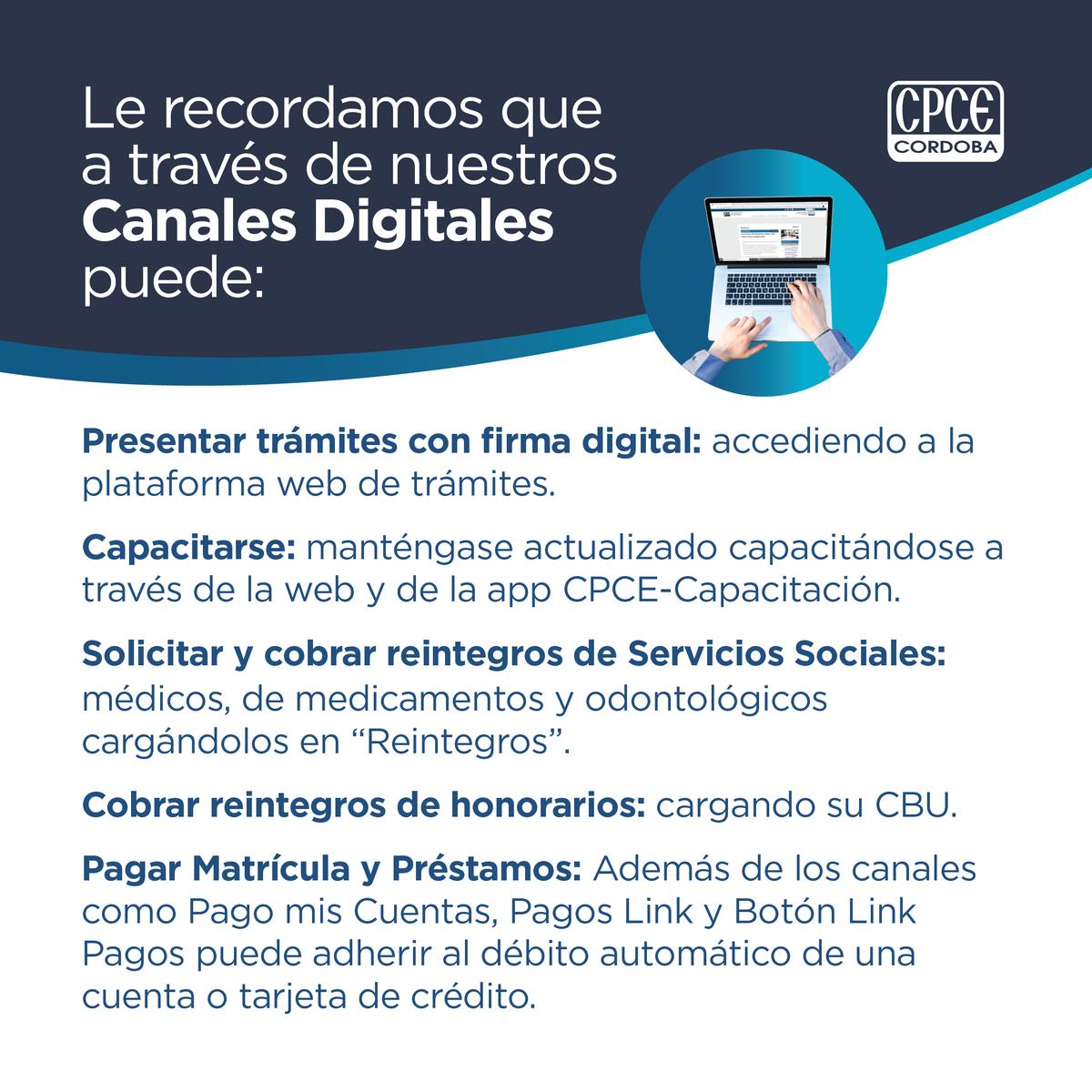 CPCE Córdoba @CPCECordoba: ☑️ Trámites web ☑️ Capacitaciones ☑️ Asesoramiento Y mucho más ▶ a través de nuestros Canales Digitales https://t.co/8SEFAS2IPA