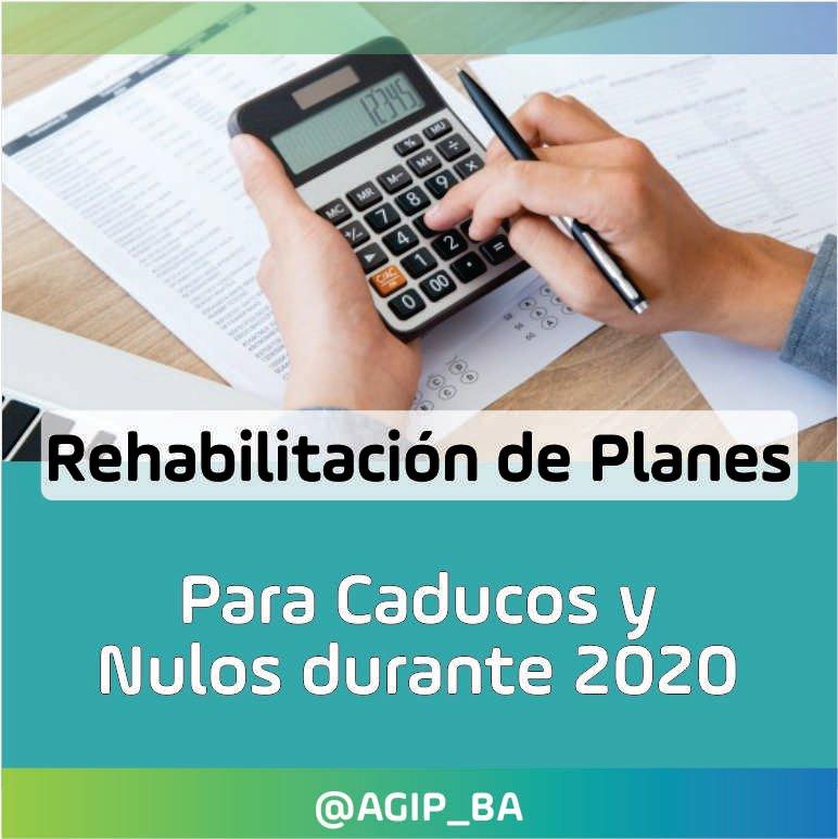 AGIP @AGIP_BA: Rehabilitación para Planes Caducos y Nulos: podés rehabilitar tu plan caído durante el 2020, accediendo con Clave Ciudad al aplicativo «RePCa». Más información: https://t.co/WddxcI7Wus https://t.co/lVdRB0uxXs