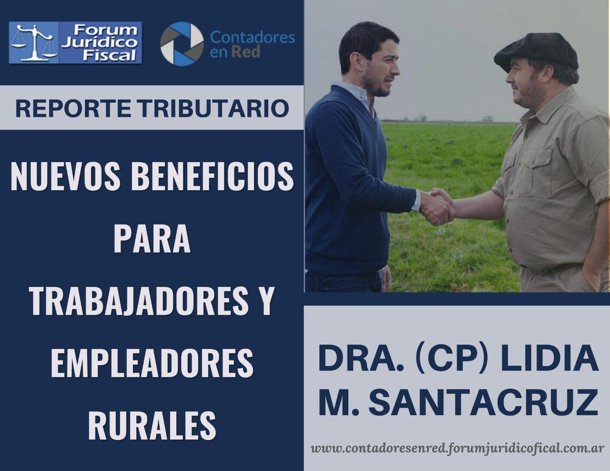 Contadores En Red @Contadoresenred: ???? Nuevos Beneficios para Trabajadores y Empleadores Rurales. ???? Dra. (CP) Lidia M. Santacruz @limarsa1  ???? Sección Reporte Tributario ✅ Acceso gratuito para suscriptores @forumfiscal  ➡️https://t.co/iPHzR40Rnk https://t.co/8O5QIMquyX