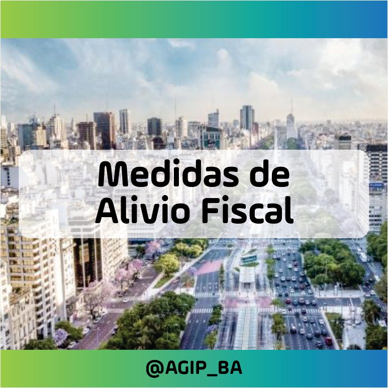 AGIP @AGIP_BA: Medidas de Alivio Fiscal: Conocé todas las actividades alcanzadas y los requisitos para acceder al beneficio desde: https://t.co/leSQkUhXLf https://t.co/rfVVABjxc9