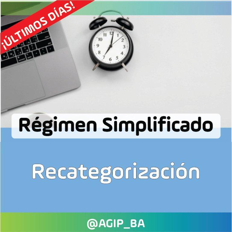 AGIP @AGIP_BA: Últimos días para realizar la recategorización en el Régimen Simplificado de Ingresos Brutos. Toda la información aquí: https://t.co/0CUxUIPLjm https://t.co/jdkR5cXsrs